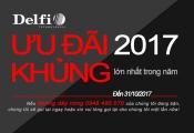 """""""ƯU ĐÃI KHỦNG NHẤT TRONG NĂM 2017"""" –TỪ DELFI VIỆT NAM"""